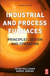 Industrial and Process Furnaces, 2/e : Principles, Design and Operation (Hardcover)-cover