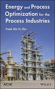 Energy and Process Optimization for the Process Industries (Hardcover)