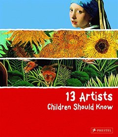13 Artists Children Should Know (Hardcover)-cover