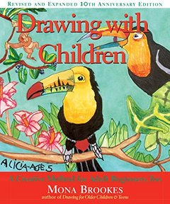 Drawing With Children: A Creative Method for Adult Beginners, Too (Paperback)-cover
