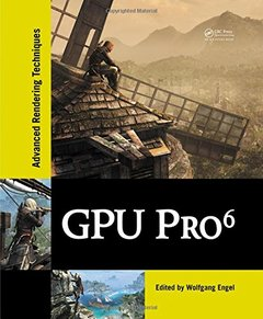 GPU Pro 6: Advanced Rendering Techniques (Hardcover)-cover