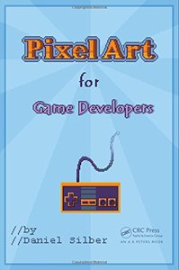 Pixel Art for Game Developers (Paperback)-cover