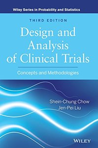 Design and Analysis of Clinical Trials: Concepts and Methodologies, 3/e (Hardcover)-cover