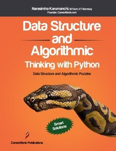 Data Structure and Algorithmic Thinking with Python: Data Structure and Algorithmic Puzzles (Paperback)-cover