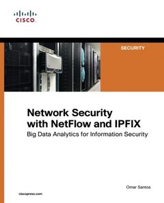 Network Security with NetFlow and IPFIX: Big Data Analytics for Information Security (Paperback)-cover
