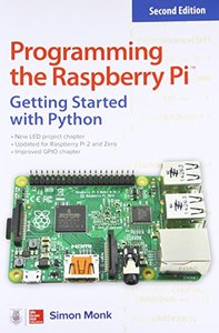 Programming the Raspberry Pi, 2/e : Getting Started with Python (Paperback)-cover