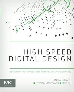 High Speed Digital Design: Design of High Speed Interconnects and Signaling (Paperback)美國原版-cover