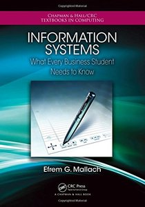 Information Systems: What Every Business Student Needs to Know (Paperback)-cover