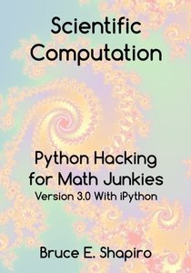 Scientific Computation: Python Hacking for Math Junkies (Paperback)-cover