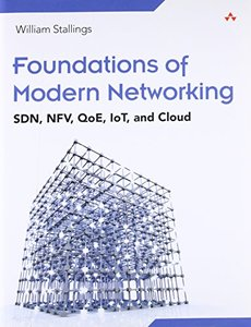 Foundations of Modern Networking: SDN, NFV, QoE, IoT, and Cloud (Paperback)-cover