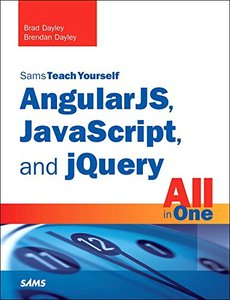 Sams Teach Yourself AngularJS, JavaScript, and jQuery All in One (Paperback)-cover