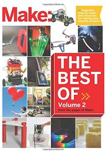 Best of Make: Volume 2: 65 Projects and Skill Builders from the Pages of Make (Paperback)-cover