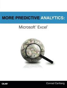 More Predictive Analytics: Microsoft Excel (Paperback)-cover