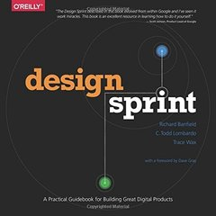 Design Sprint: A Practical Guidebook for Building Great Digital Products (Paperback)-cover