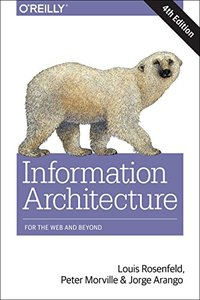 Information Architecture: For the Web and Beyond, 4/e (Paperback)-cover
