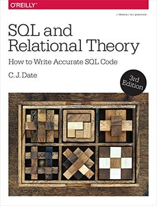 SQL and Relational Theory: How to Write Accurate SQL Code, 3/e (Paperback)-cover