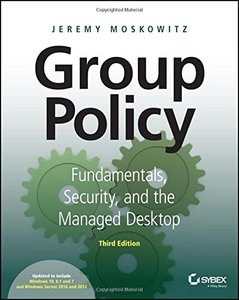 Group Policy: Fundamentals, Security, and the Managed Desktop, 3/e (Paperback)-cover
