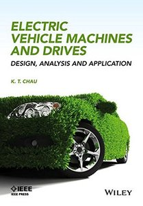 Electric Vehicle Machines and Drives: Design, Analysis and Application (Hardcover)-cover
