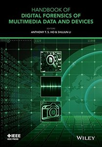 Handbook of Digital Forensics of Multimedia Data and Devices (Hardcover)-cover