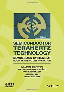 Semiconductor TeraHertz Technology: Devices and Systems at Room Temperature Operation (Hardcover)-cover