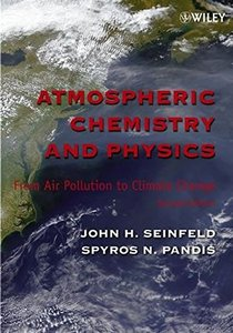Atmospheric Chemistry and Physics: From Air Pollution to Climate Change, 2/e (Paperback)-cover