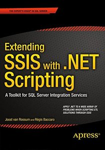 Extending SSIS with .NET Scripting: A Toolkit for SQL Server Integration Services (Paperback)-cover