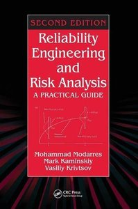 Reliability Engineering and Risk Analysis: A Practical Guide, 2/e (Hardcover)-cover