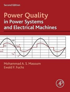 Power Quality in Power Systems and Electrical Machines, 2/e(Hardcover)-cover