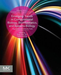 Emerging Trends in Computational Biology, Bioinformatics, and Systems Biology: Algorithms and Software Tools(Paperback)-cover