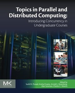 Topics in Parallel and Distributed Computing: Introducing Concurrency in Undergraduate Courses(Paperback)-cover