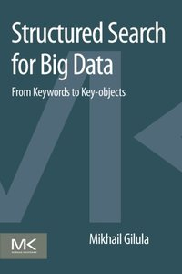 Structured Search for Big Data: From Keywords to Key-objects (Paperback)-cover