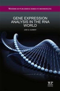 Gene Expression Analysis in the RNA World(Hardcover)-cover