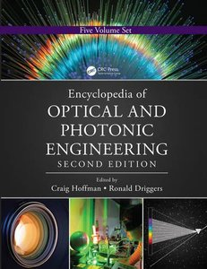 Encyclopedia of Optical and Photonic Engineering - Five Volume Set, 2/e(Hardcover)-cover