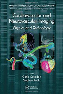 Cardiovascular and Neurovascular Imaging: Physics and Technology(Hardcover)-cover