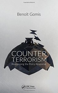 Counterterrorism: Reassessing the Policy Response-cover
