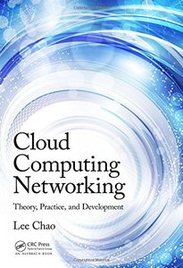 Cloud Computing Networking: Theory, Practice, and Development (Hardcover)-cover
