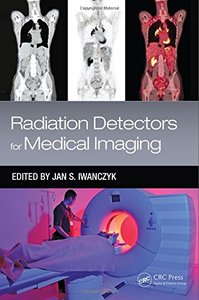 Radiation Detectors for Medical Imaging (Devices, Circuits, and Systems)-cover