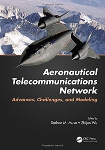 Aeronautical Telecommunications Network: Advances, Challenges, and Modeling-cover