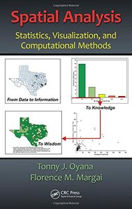 Spatial Analysis: Statistics, Visualization, and Computational Methods (Hardcover)-cover