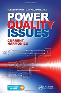 Power Quality Issues: Current Harmonics Pap/Psc Edition