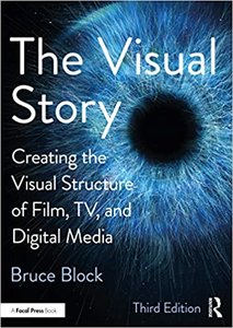 The Visual Story: Creating the Visual Structure of Film, TV and Digital Media, 3/e(Paperback)-cover