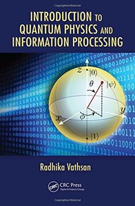 Introduction to Quantum Physics and Information Processing(Hardcover)-cover