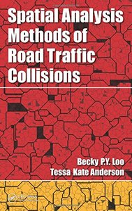 Spatial Analysis Methods of Road Traffic Collisions(Hardcover)-cover