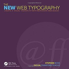 The New Web Typography: Create a Visual Hierarchy with Responsive Web Design (Routledge International Handbooks) Paperback-cover