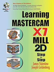 Learning Mastercam X7 Mill 2D Step by Step (Paperback)-cover
