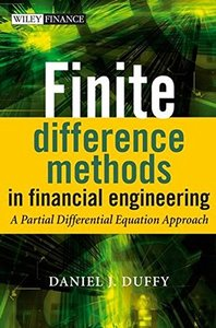 Finite Difference Methods in Financial Engineering: A Partial Differential Equation Approach (Hardcover)-cover