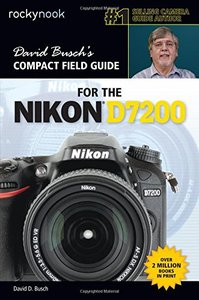 David Busch's Compact Field Guide for the Nikon D7200 Paperback-cover
