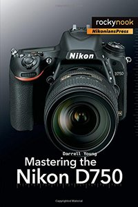 Mastering the Nikon D750(Paperback)-cover