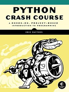 Python Crash Course: A Hands-On, Project-Based Introduction to Programming (Paperback)-cover