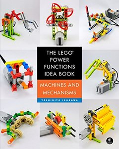 The LEGO Power Functions Idea Book, Vol. 1: Machines and Mechanisms(Paperback)-cover